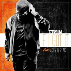 T-Pain-Akon-2face-If-I-Got-It-Art-BellaNaija-February-2014