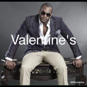 Valentine's Day with Lynxxx for Mtv Base Star Date - BellaNaija - February 2014