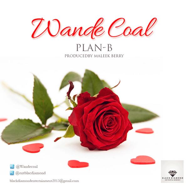 Wande Coal - Plan B - February 2014 - BellaNaija