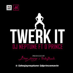 DJ Neptune Feat. Twerk It Art - BellaNaija - March - 2014