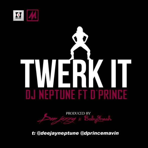 DJ Neptune Feat. Twerk It Art - BellaNaija - March - 2014