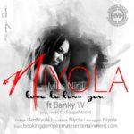 Niyola - Love To Love You - March 2014 - BellaNaija 01