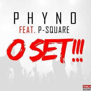 Phyno Feat. P-Square - O Set - March 2014 - BellaNaija