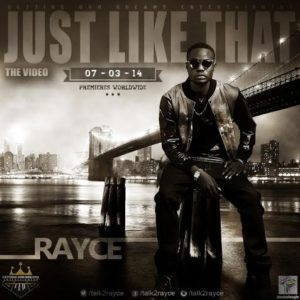 Rayce - Just Like That Video Art - BellaNaija - March - 2014