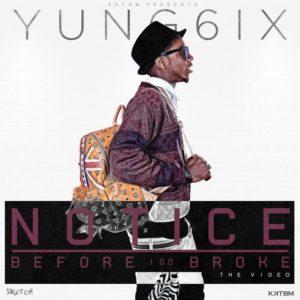 Yung6ix - Notice & Before I Go Broke - March 2014 - BellaNaija 01