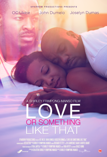 Love or Something Like That - April 2014 -  BN Movies & TV - BellaNaija