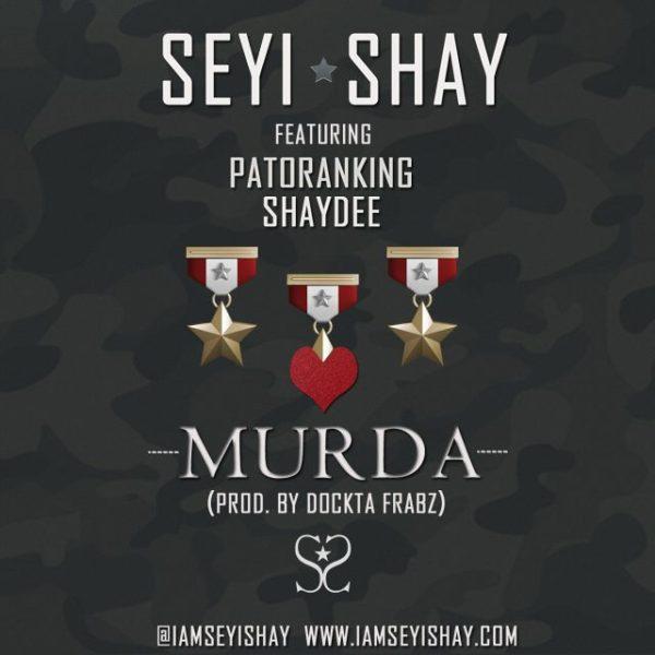 Seyi Shay Feat. Patrokining & Shaydee - Murda - BN Music - April 2014 - BellaNaija 01