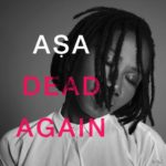 Asa - Dead Again - BN Music - BellaNaija.com