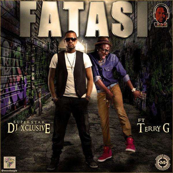 DJ Xclusive Feat. Terry G - Fatasi - BellaNaija - May - 2014
