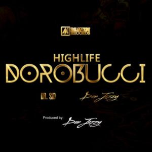 Don Jazzy & Dr Sid - Highlife Dorobucci - BellaNaija - May - 2014