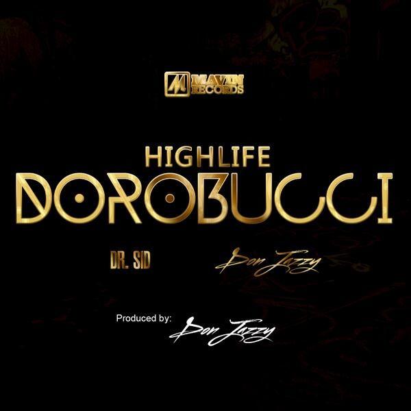 Don Jazzy & Dr Sid - Highlife Dorobucci - BellaNaija - May - 2014