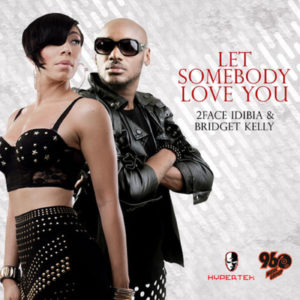 2face Feat. Bridget Kelly - Let Somebody Love You -BellaNaija - June - 2014