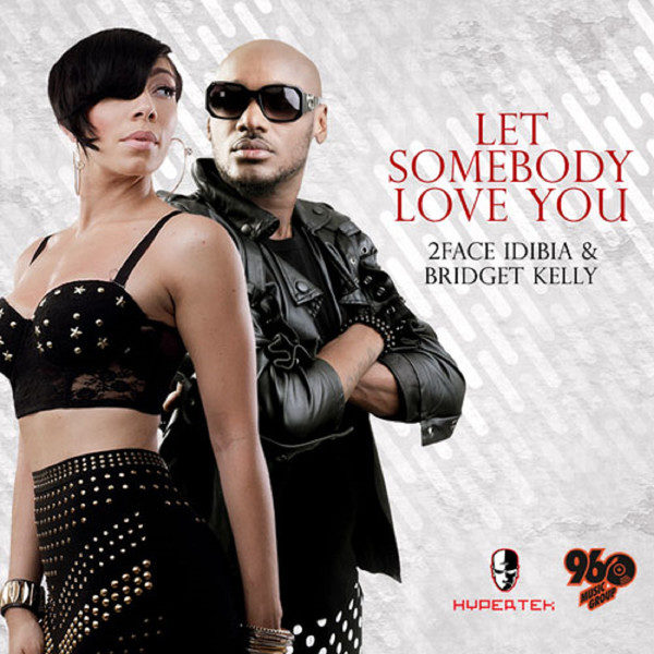 2face Feat. Bridget Kelly - Let Somebody Love You -BellaNaija - June - 2014