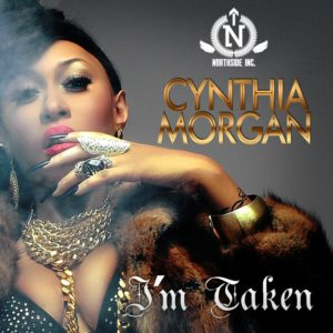 Cynthia Morgan - I Am Taken - June 2014 - BN Music - BellaNaija.com