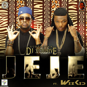 DJ Xclusive Feat. Wizkid - Jeje - BellaNaija - June - 2014