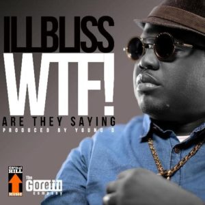 IllBliss - WTF - June 2014 - BellaNaija.com