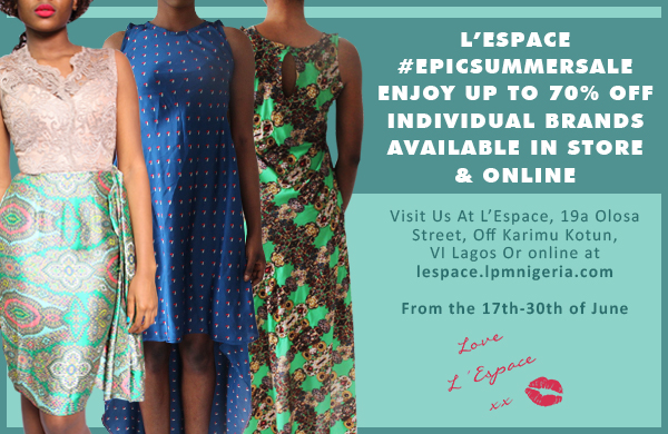 L'Espace - Epic Summer Sale - June 2014 - BN Bargains - BellaNaija.com