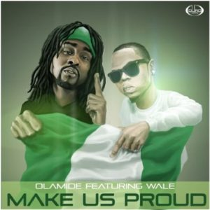 Olamide Feat. Wale-Make-Us-Proud-Art
