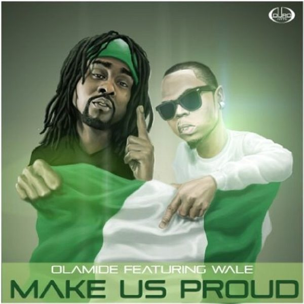 Olamide Feat. Wale-Make-Us-Proud-Art