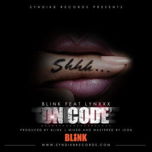 Blink Feat. Lynxxx - On Code - BellaNaija - June - 2014