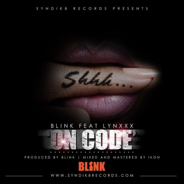 Blink Feat. Lynxxx - On Code - BellaNaija - June - 2014