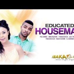 Educated Housemaid