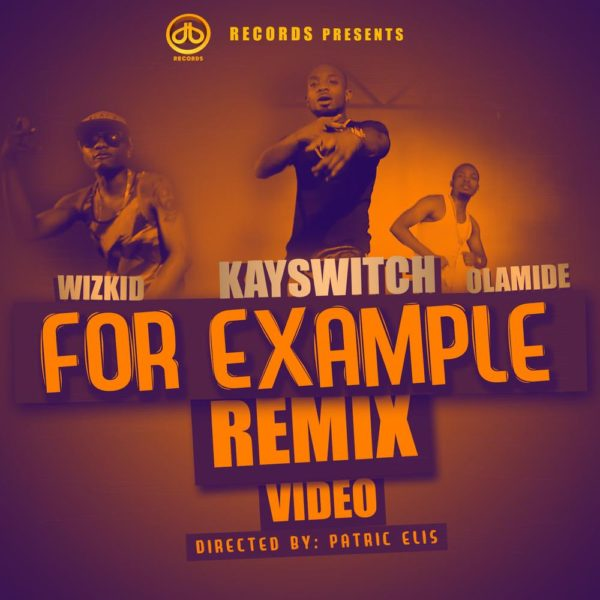 Kayswitch Feat. Wizkid & Olamide - BellaNaija - July - 2014