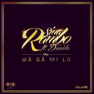 Sina Rambo Feat. Davido - Wa Ba Mi Lo Art - BellaNaija - July - 2014