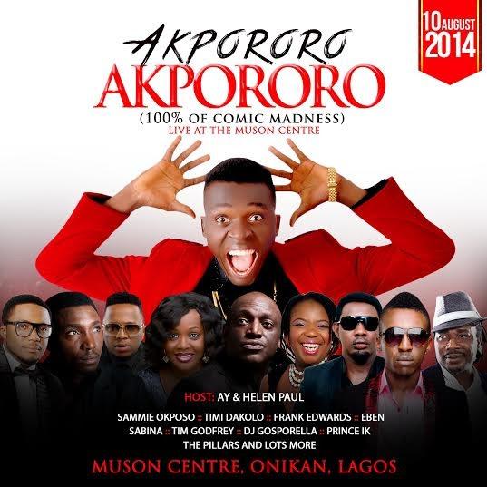 Akpororo - Events This Weekend - BellaNaija.com 01 (3)