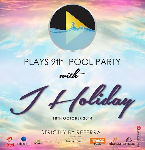 Play's 9th Pool Party with J Holiday - Bellanaija - October 2014