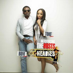 Bovi Toke Makinwa 2014 Headies hosts BellaNaija 12