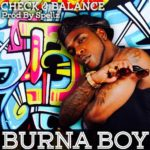 Burna Boy - Check and Balance BellaNaija