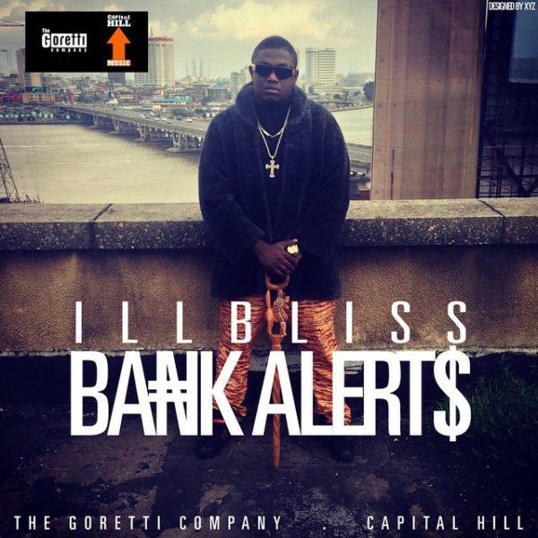 Illbliss - Bank Alerts