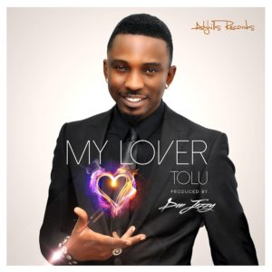 New Music - Tolu - My Lover - BN Music - BellaNaija.com 01