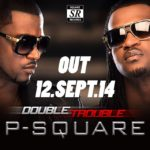 p-square-double-trouble BellaNaija
