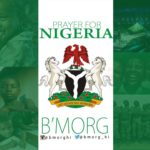 Bmorg Prayer for Nigeria