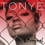 Tonye - Criminal