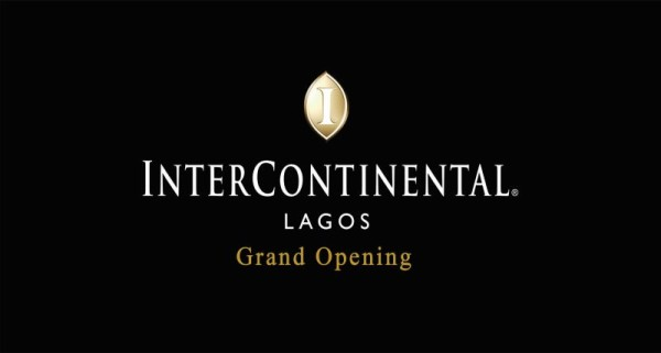 InterContinental Lagos celebrates its Grand Opening This Weekend | Sunday 29th September 2013