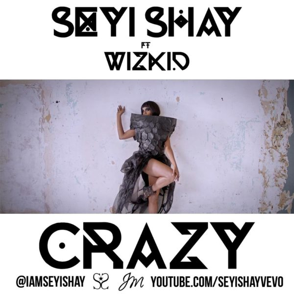 Seyi Shay_CRAZY ft Wizkid_Video Artwork