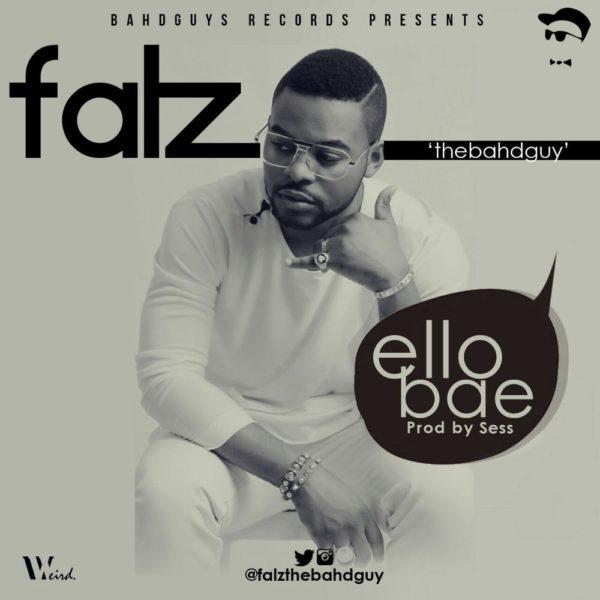 Falz-Ello-Bae-Single Art