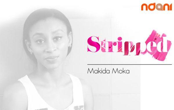 Makida Moka for NdaniTV's Stripped - BellaNaija - January2015