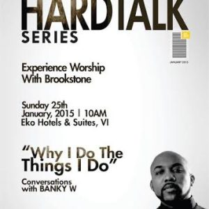 The Waterbrook Church Hardtalk Series with Banky W - BellaNaija - January 2015