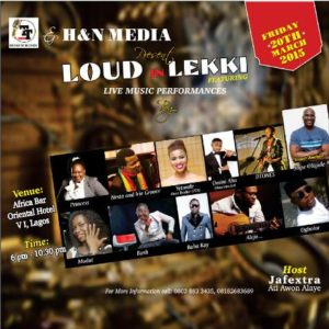 Loud in Lekki Event - BellaNaija - March 2015