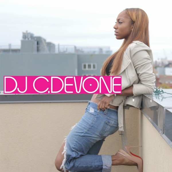 Style, Sass & Music! Introducing DJ C DeVone + Check Out ...