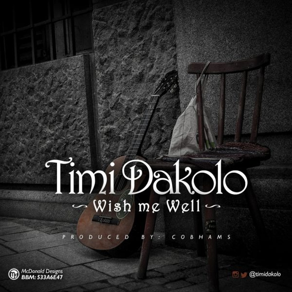 Timi Dakolo Wish Me Well