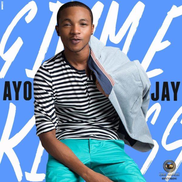 Ayo Jay - Gimme Kiss - BellaNaija - May - 2015