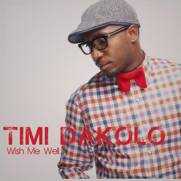 Timi Dakolo - Wish Me Well - BellaNaija - May - 2015