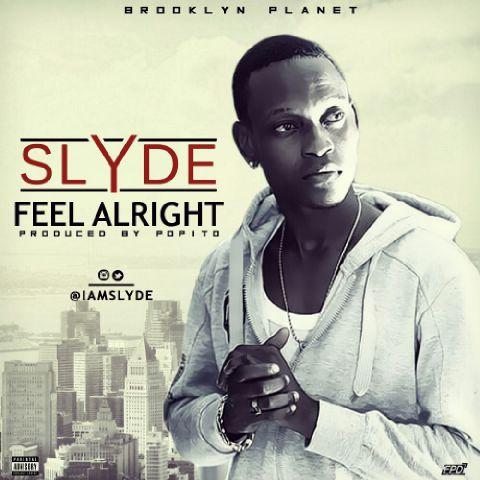 Slyde - Feel Alright - BellaNaija - June - 2015