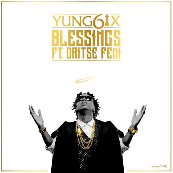 Yung6ix feat. Oritsefemi - Blessings - BellaNaija - June - 2015