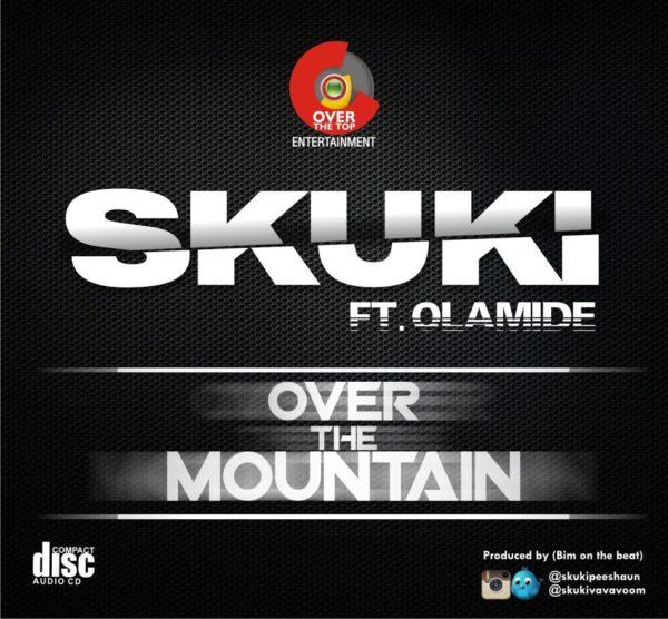 Skuki feat. Olamide - Over The Mountain - BellaNaija - July - 2015